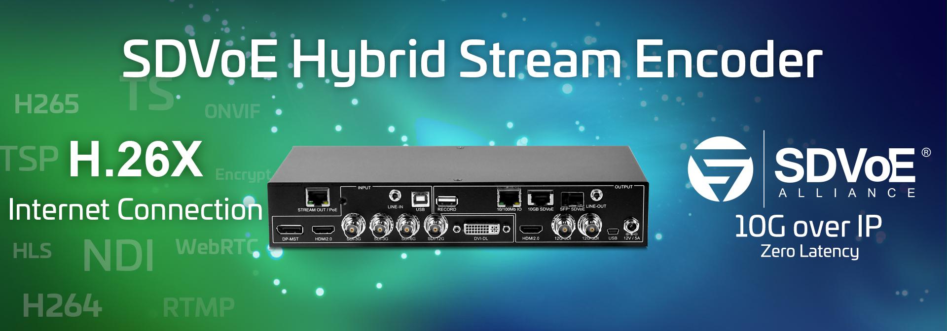 SDVoE Hybrid Stream Encoder